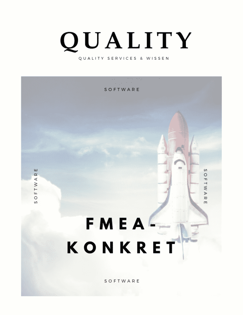 FMEA KONKRET: Ausgabe 13-01 | FMEA: NO Risk - No Fun? 4