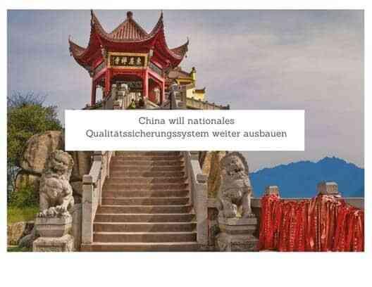 China will nationales Qualitätssicherungssystem weiter ausbauen 10