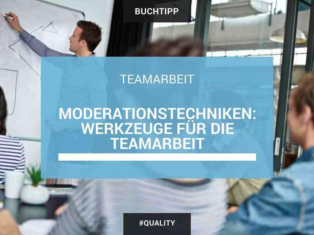 Moderationstechniken: Werkzeuge für die Teamarbeit 1