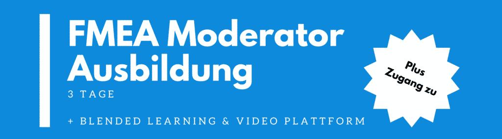 FMEA Moderator | FMEA Moderatoren Ausbildung | Schulung