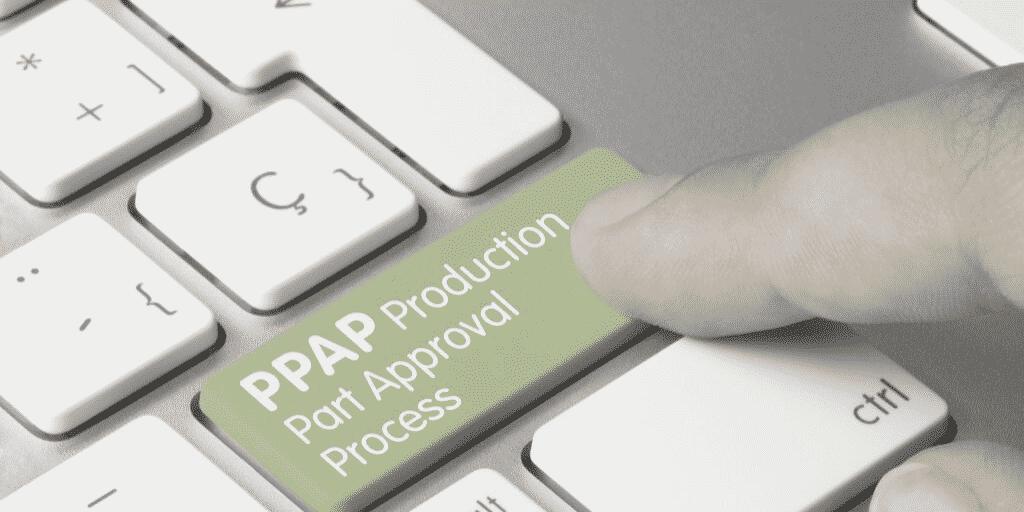 PPAP - Production Part Approval Process 1