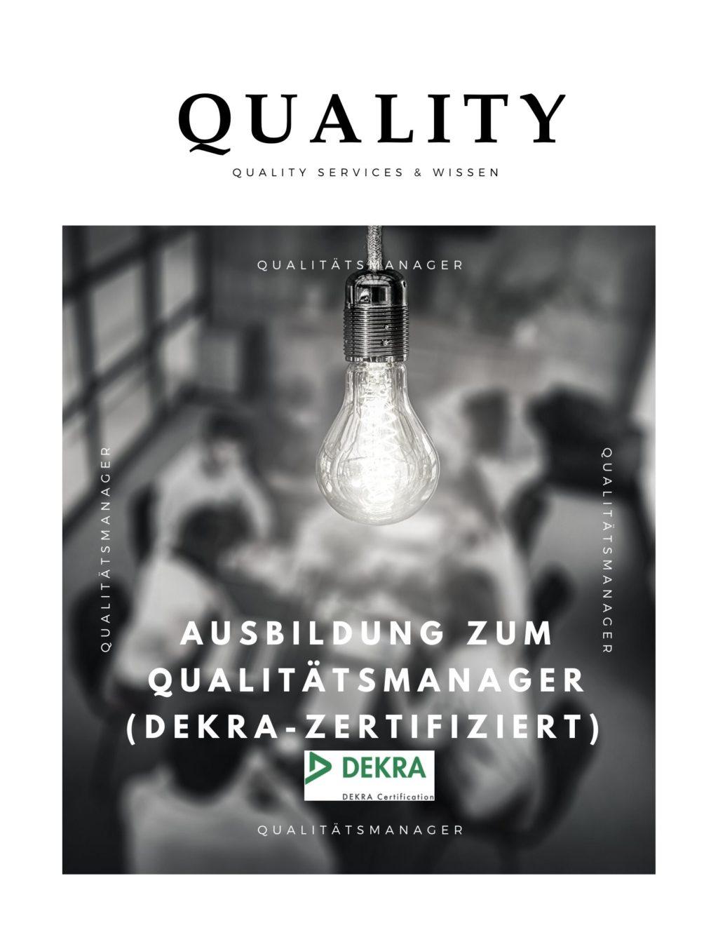 ausbildung zum qualitatsmanager dekra zertifiziert