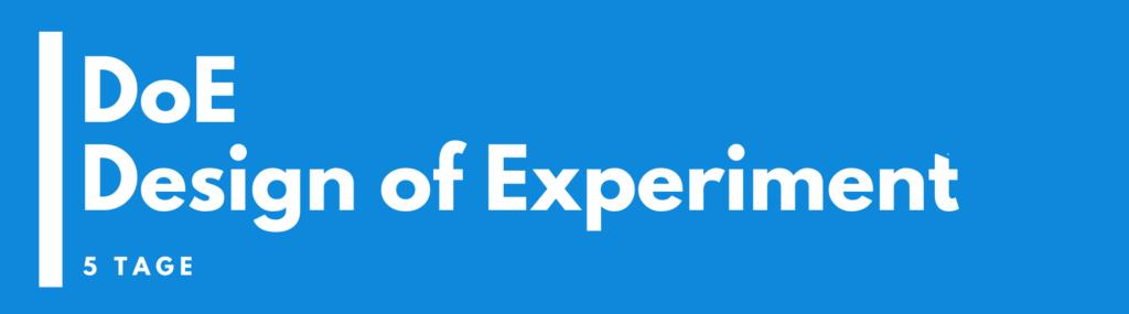 DoE – Design of Experiment – Seminar  |  Seminare |  Schulung | Ausbildung