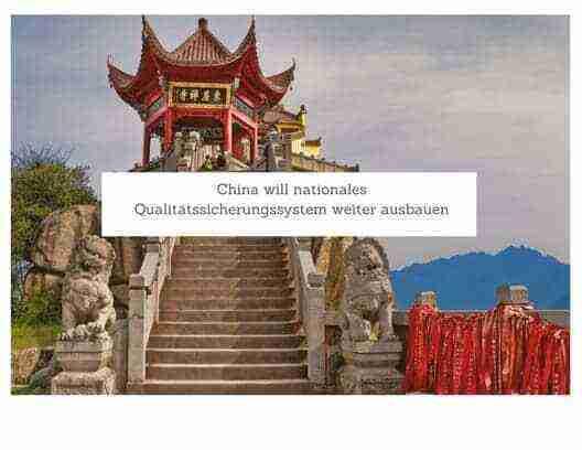 China will nationales Qualitätssicherungssystem weiter ausbauen