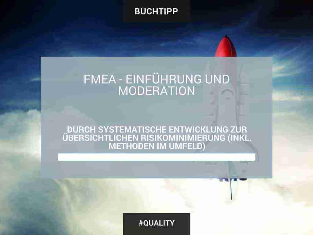 FMEA – Einführung und Moderation