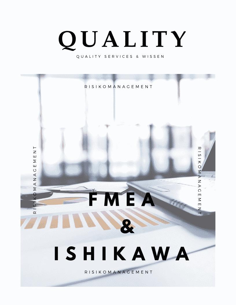 FMEA & Ishikawa Diagramm / 5x Warum