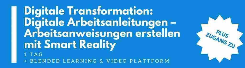 Digitale Transformation/Industrie 4.0 – Smart Reality: Neuartige visuelle Anleitungen