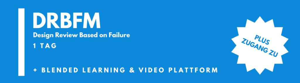DRBFM – Design Review Based on Failure Mode | Seminar | Schulung | Training