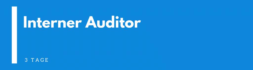 Interner Auditor Ausbildung | Seminar | Schulung | Training