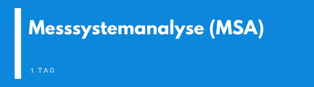 Messsystemanalyse (MSA)