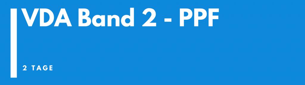 VDA Band 2 – PPF (Produktionsprozess- und Produktfreigabe)