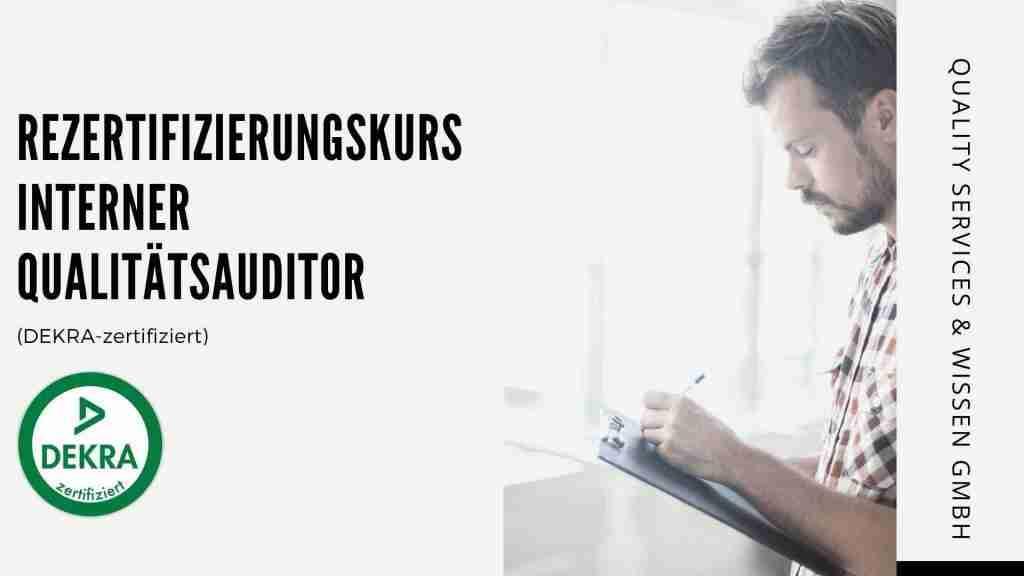 Rezertifizierungskurs Interner Qualitätsauditor – DEKRA Certificated