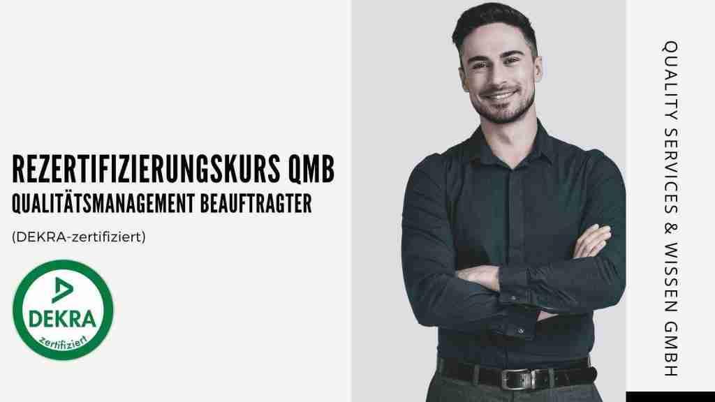 Rezertifizierungskurs QMB – Qualitätsmanagementbeauftragter (DEKRA Certificated)