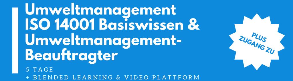 ISO 14001 Umweltmanagement – Basiswissen & UMB