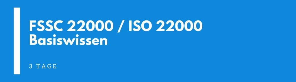 FSSC 22000 / ISO 22000 Basiswissen Seminar | Schulung